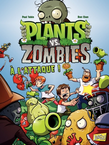Plants vs zombies - Tome 1 - A l'attaque eBook by Paul Tobin,Ron Chan