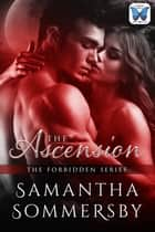 The Ascension ebook by Samantha Sommersby