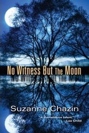 No Witness but the Moon ebook by Suzanne Chazin