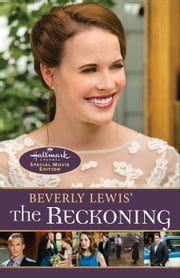 Beverly Lewis' The Reckoning ebook by Beverly Lewis