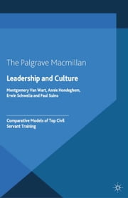 Leadership and Culture - Comparative Models of Top Civil Servant Training ebook by