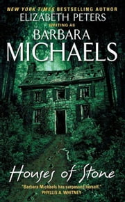 Houses of Stone ebook by Barbara Michaels
