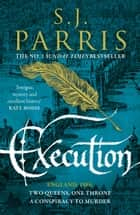 Execution ebook by S. J. Parris