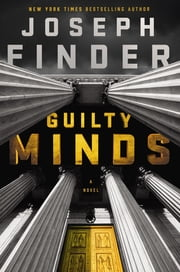 Guilty Minds ebook by Joseph Finder