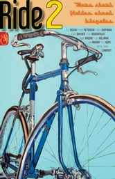 RIDE 2 - More Short Fiction About Bicycles ebook by Keith Snyder