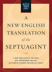 A New English Translation of the Septuagint ebook by Albert Pietersma,Benjamin G. Wright