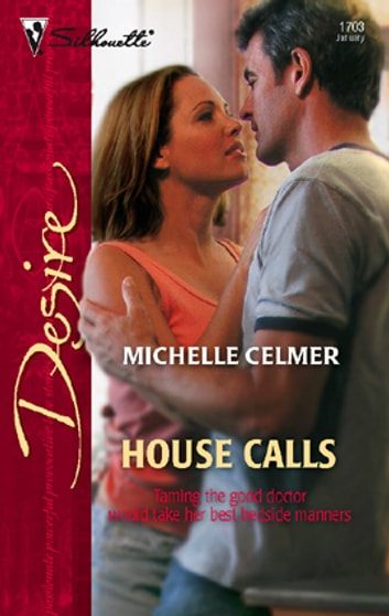 House Calls 電子書 by Michelle Celmer