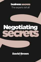 Negotiating (Collins Business Secrets) ebook by David Brown