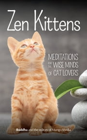 Zen Kittens ebook by Gautama Buddha