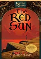 The Red Sun ebook by Alane Adams