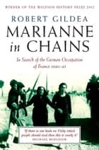 Marianne In Chains ebook by Robert Gildea