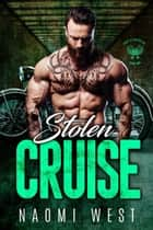 Stolen Cruise - Sons of Wolves MC, #2 ebook by Naomi West