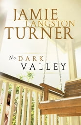 No Dark Valley ebook by Jamie Langston Turner