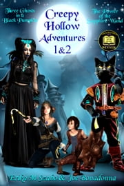 Creepy Hollow Adventures 1 and 2 ebook by Erika M Szabo, Joe Bonadonna