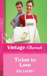 Ticket To Love (Mills & Boon Vintage Cherish) ebook by Jen Safrey