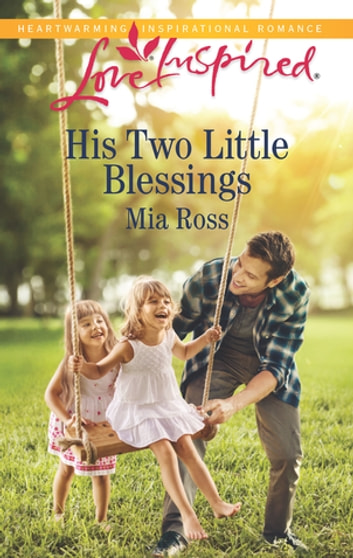 His Two Little Blessings ebook by Mia Ross