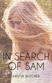 In Search of Sam ebook by Kristin Butcher