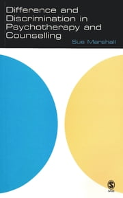Difference and Discrimination in Psychotherapy and Counselling ebook by Dr Sue Marshall