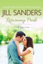 Returning Pride ebook by Jill Sanders