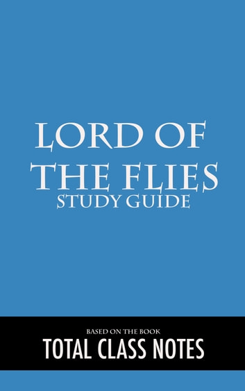 study notes lord of the flies