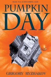 Pumpkin Day ebook by Grigory Ryzhakov