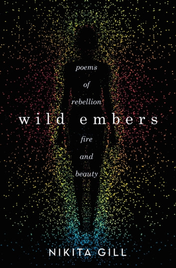 Wild Embers ebook by Nikita Gill