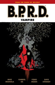 B.P.R.D.: Vampire ebook by Mike Mignola,Various Artists