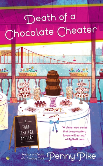 Death of a Chocolate Cheater ebook by Penny Pike