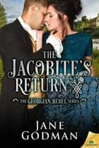 The Jacobite's Return ebook by Jane Godman
