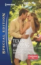 Texas Wedding ebook by Nancy Robards Thompson