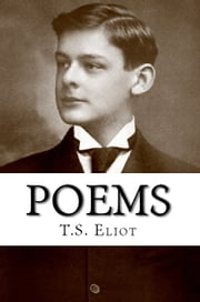 Poems ebook by T.S. Eliot
