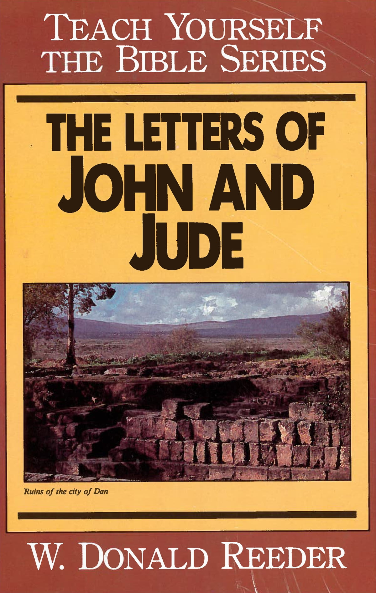 letters of john and jude teach yourself the bible series ebook by donald reeder 9780802496065 rakuten kobo