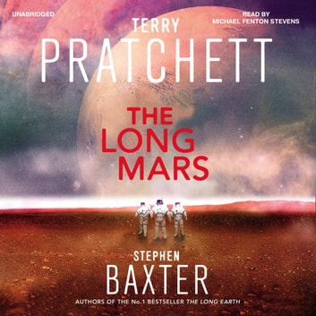 The Long Mars - (Long Earth 3) audiobook by Stephen Baxter,Terry Pratchett