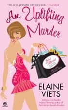 An Uplifting Murder - Josie Marcus, Mystery Shopper ebook by Elaine Viets