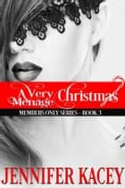 A Very Ménage Christmas ebook by Jennifer Kacey