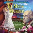 Ill Met by Murder - A Shakespeare in the Catskills Mystery audiobook by Elizabeth J. Duncan