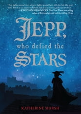 Jepp, Who Defied the Stars ebook by Katherine Marsh