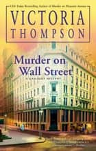 Murder on Wall Street ebook by Victoria Thompson