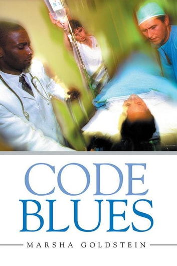 Code Blues ebook by Marsha Goldstein