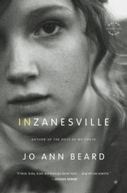 In Zanesville - A Novel ebook by Jo Ann Beard