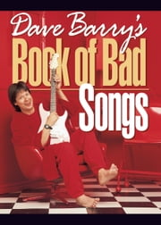Dave Barry's Book of Bad Songs ebook by Dave Barry