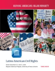 Latino American Civil Rights ebook by Thomas Arkham