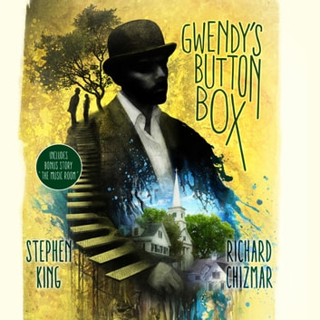 Gwendy's Button Box - (The Button Box Series) audiobook by Stephen King,Richard Chizmar