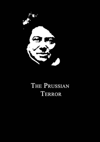 The Prussian Terror ebook by Ambrose Bierce