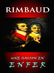 Rimbaud - Une Saison En Enfer ebook by Arthur Rimbaud