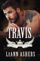 Travis - Grim Sinners MC, #3 ebook by LeAnn Ashers