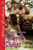 Alpha Province: Puppet Strings ebook by Becca Van
