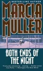 Both Ends of the Night eBook by Marcia Muller