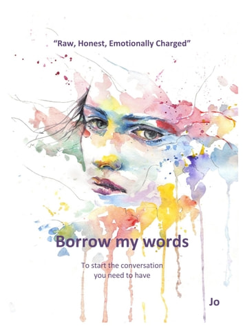 Borrow My Words - To start the conversation you need to have ebook by Jo