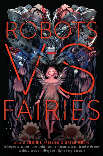 Robots vs. Fairies ebook by